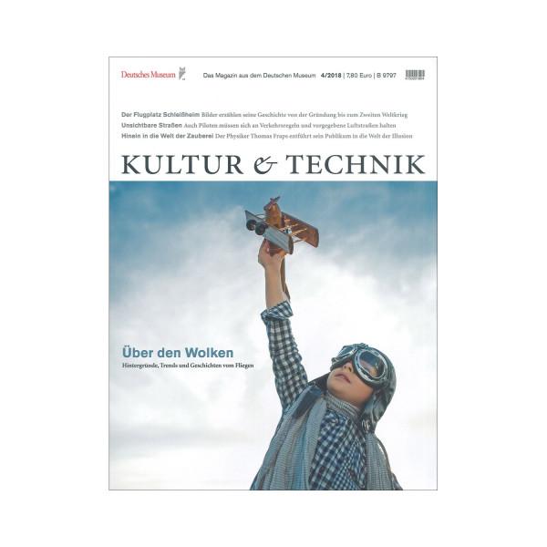 Kultur & Technik 04-2018 Über den Wolken