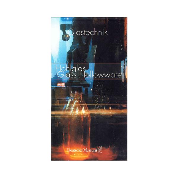 Glastechnik - Hohlglas Band 2 (dt./engl.) Museumspreis vor Ort: 11.00 €