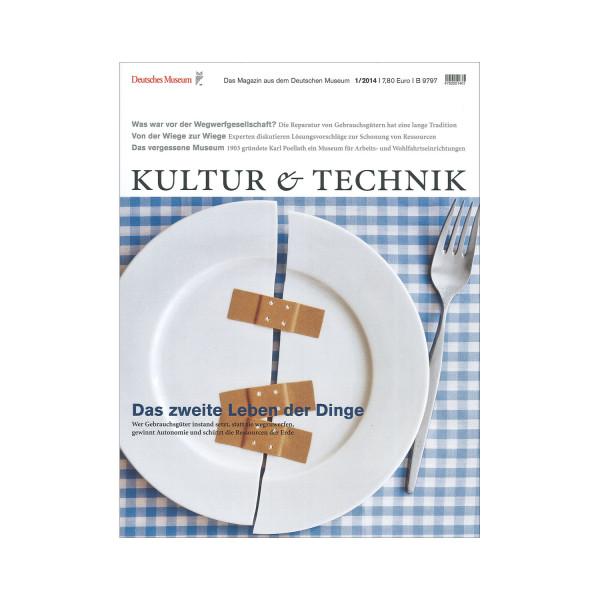 Kultur & Technik 01-2014 Das zweite Leben der Dinge