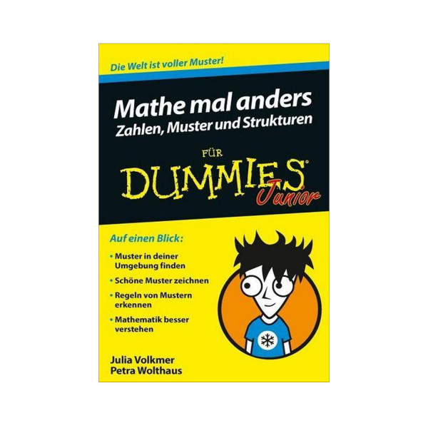 Mathe mal anders: Zahlen, Muster und Struktur für Dummies Junior