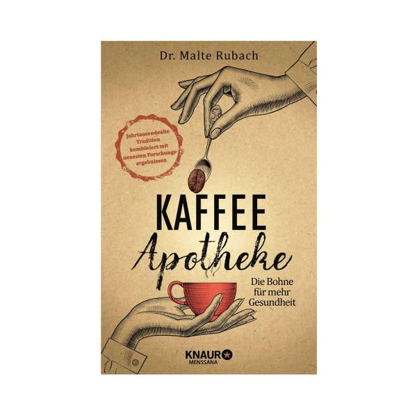 Kaffee Apotheke - Die Bohne für mehr Gesundheit