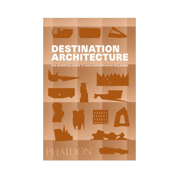 Destination Architecture, The Essential Guide to 1000 Contemporary Buildings.