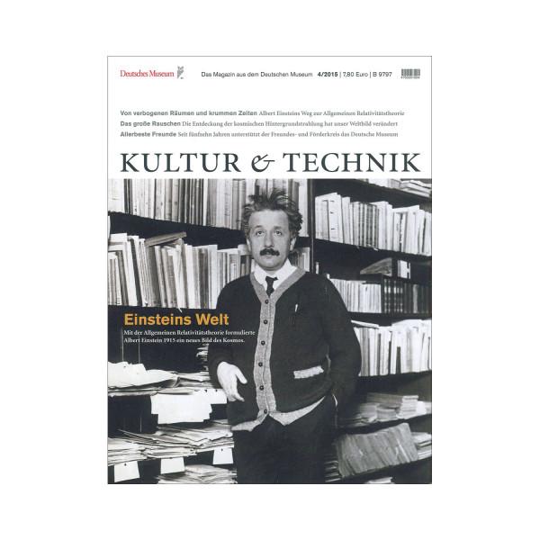 Kultur & Technik 04-2015 Einsteins Welt