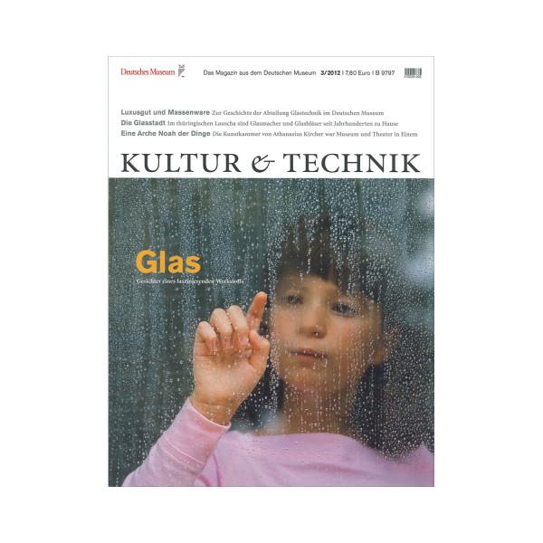 Kultur & Technik 3-2012 Glas