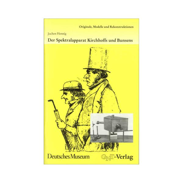 Der Spektralapparat Kirchhoffs und Bunsens