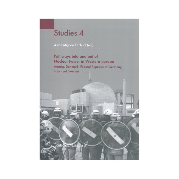Studies 4: Pathways into and out of Nuclear Power in Western Europe
