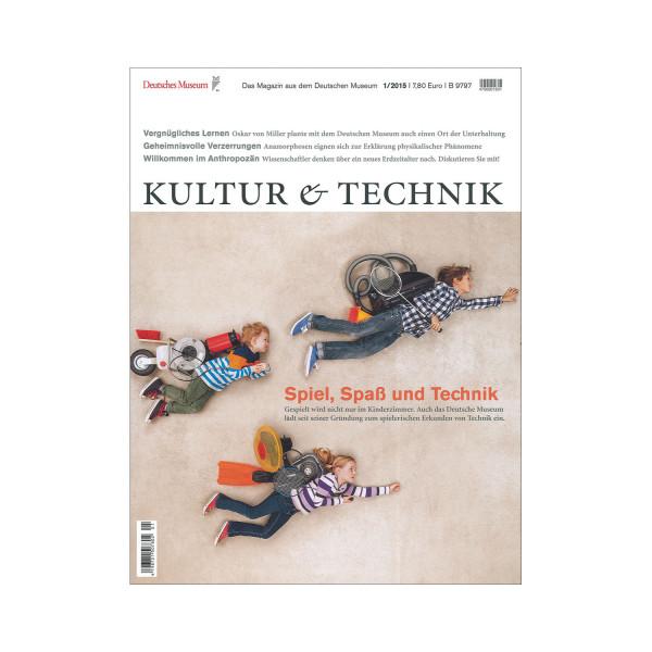 Kultur & Technik 01-2015 Spiel, Spass und Technik