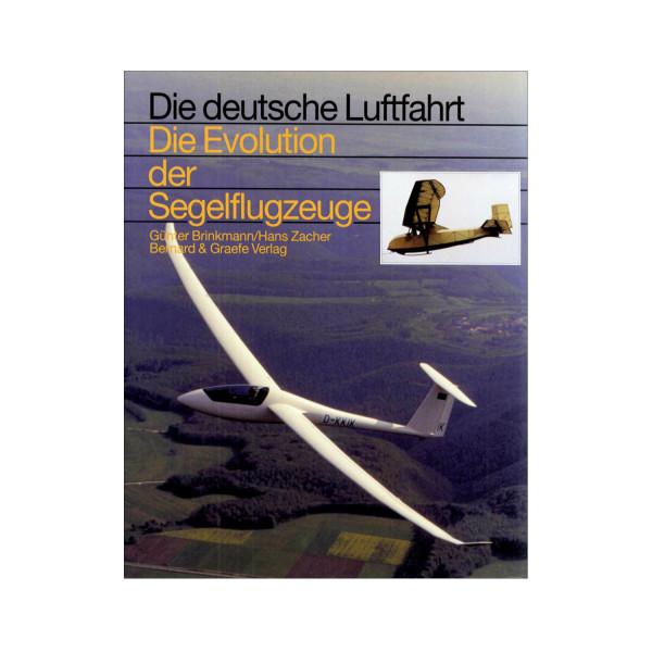 Die deutsche Luftfahrt Evolution Segelflugzeuge