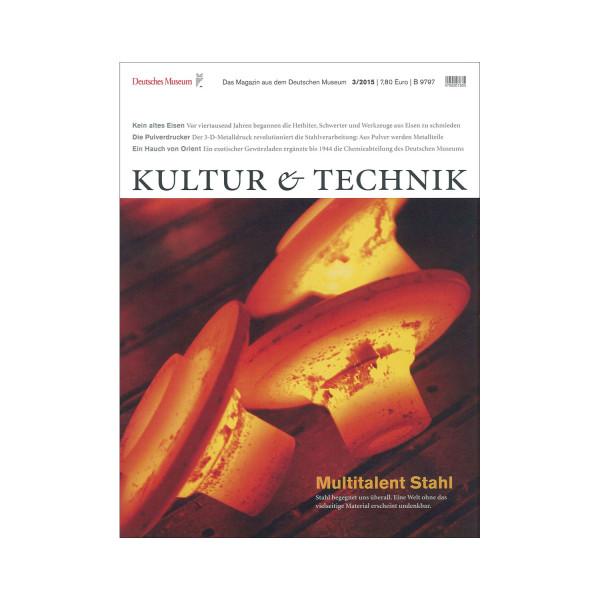 Kultur & Technik 03-2015 Multitalent Stahl