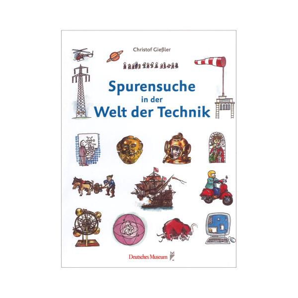 Spurensuche in der Welt der Technik. Museumspreis vor Ort: 12.00 €