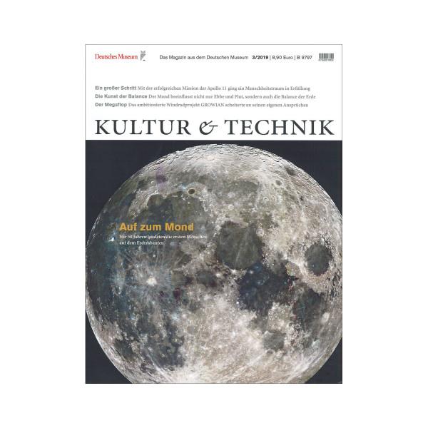 Kultur & Technik 03-2019 Auf zum Mond