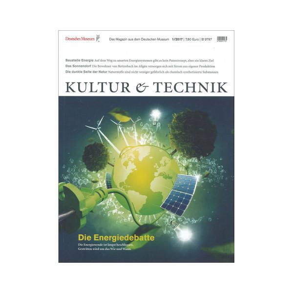Kultur & Technik 01-2017 Energiedebatte