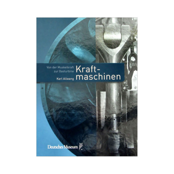 Kraftmaschinen - Museumspreis vor Ort: 16,00 €