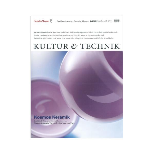 Kultur & Technik 02-2016 Kosmos Keramik