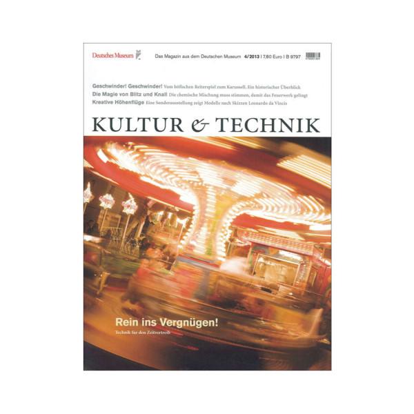 Kultur & Technik 04-2013 Rein ins Vergnügen