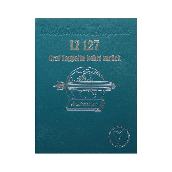 LZ 127 Graf Zeppelin kehrt zurück - Amerikafahrten