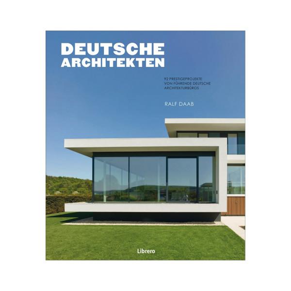 DEUTSCHE ARCHITEKTEN 92 Prestigeobjekte von führenden deutschen Architekten