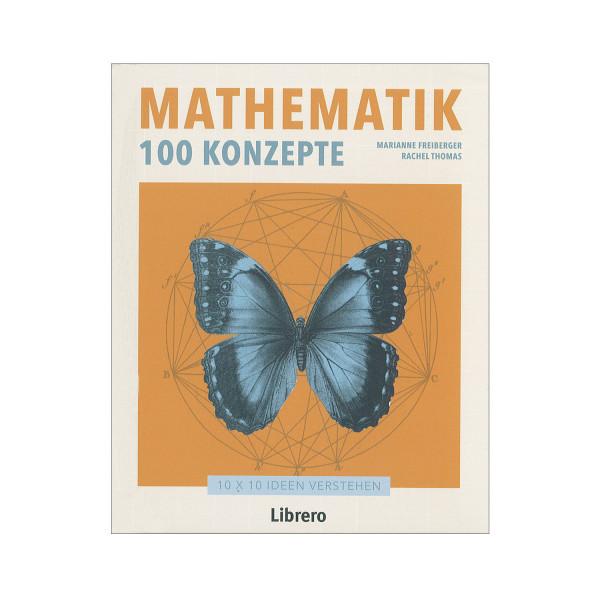 Mathematik - 100 Konzepte