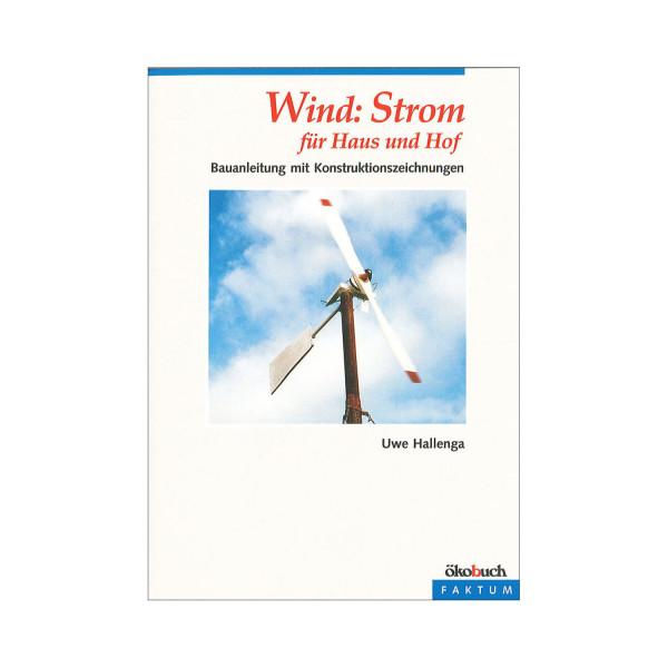 Wind: Strom für Haus und Hof