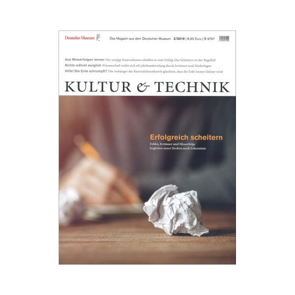 Kultur & Technik 02-2019 Erfolgreich scheitern