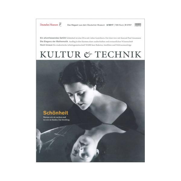 Kultur & Technik 02-2017 Schönheit