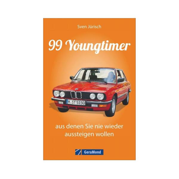 99 Youngtimer, aus denen Sie nie wieder aussteigen wollen