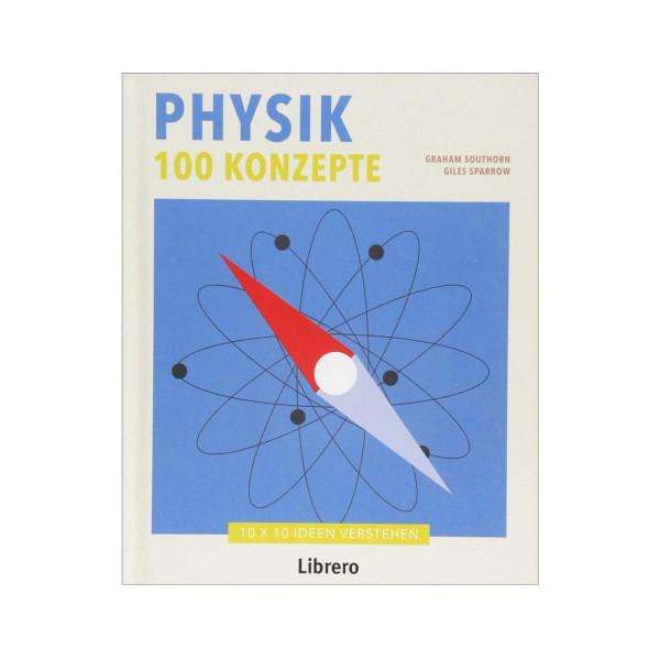 Physik 100 Konzepte
