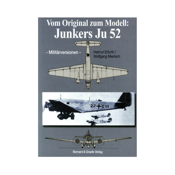 Junkers Ju 52 vom Original zum Modell