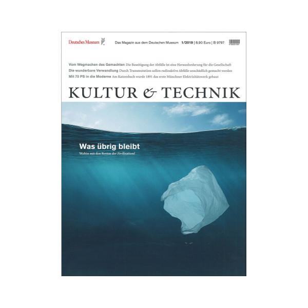 Kultur & Technik 01-2019 Was übrig bleibt