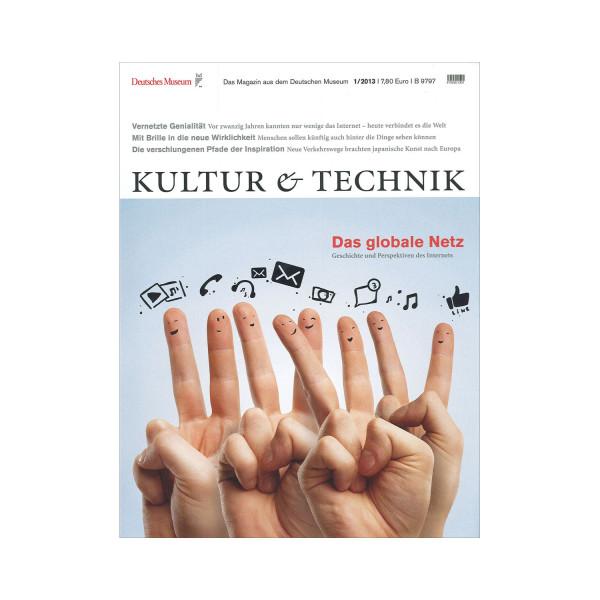 Kultur & Technik 01-2013 Das globale Netz